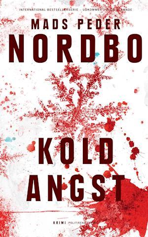 Kold angst - Mads Peder Nordbo - Bøger - Politikens Forlag - 9788740056600 - June 13, 2019