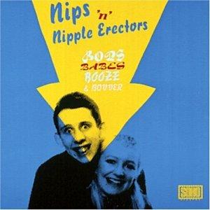Bops, Babes, Booze & Bovv - Nips 'n Nipple Erectors - Musik - ACE - 0029667406611 - October 1, 1987