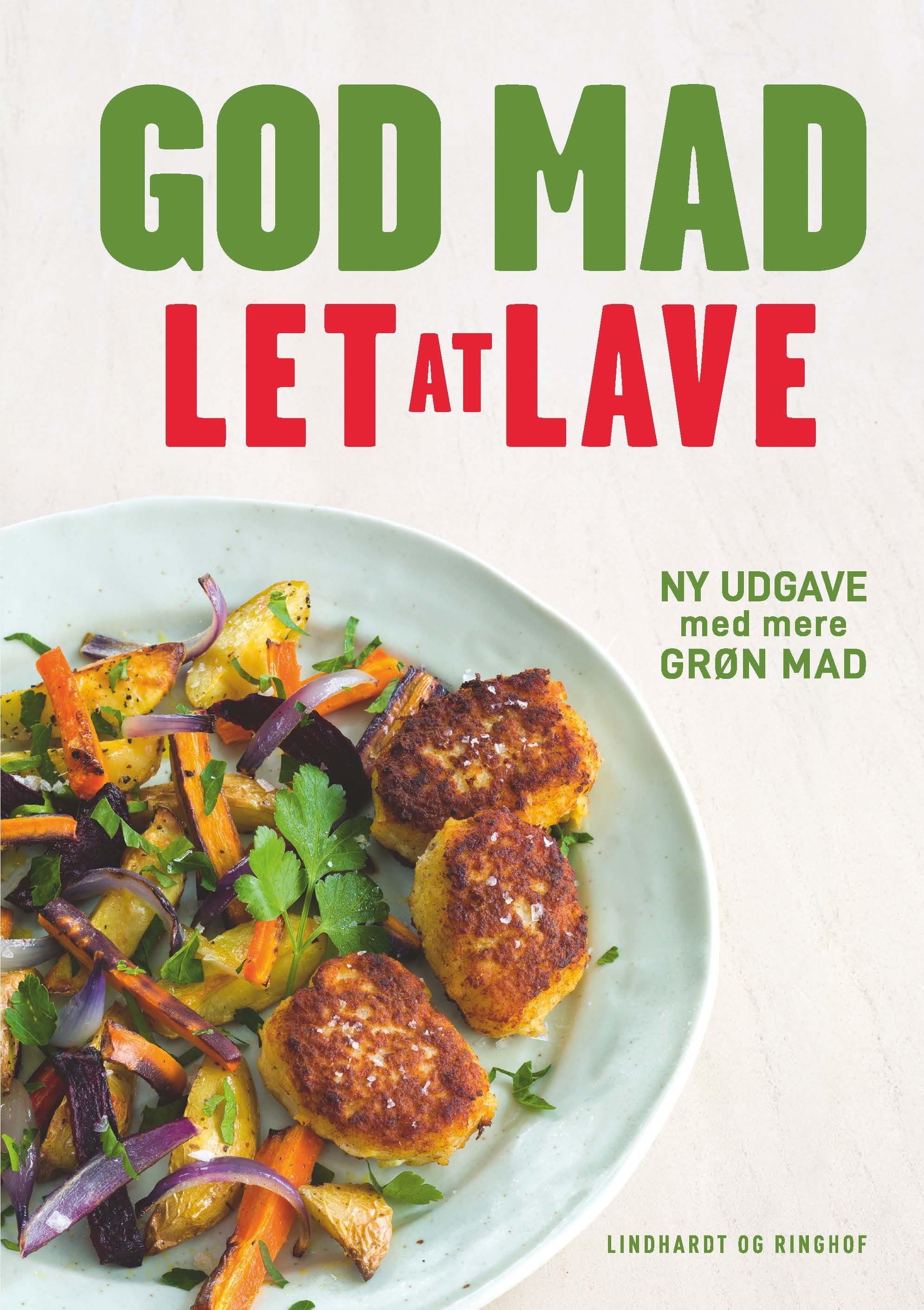 God mad let at lave - Marianne Kastberg; Kirsten Høgh Fogt; Marianne  Kastberg - Bøger - Lindhardt og Ringhof - 9788711983614 - October 9, 2020