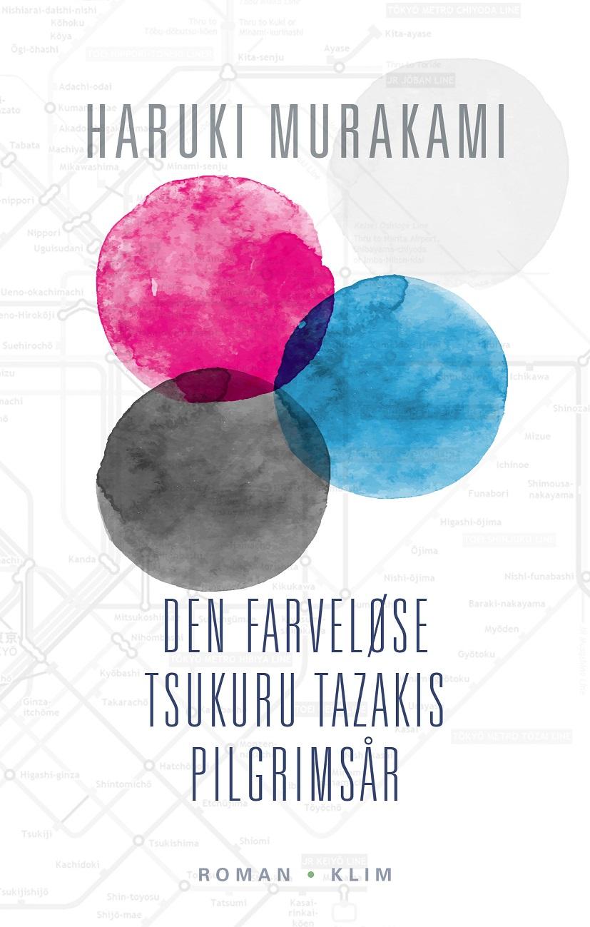 Den Farveløse Tsukuru Tazakis Pilgrimsår (Pb) - Haruki Murakami - Bøger - Klim - 9788771296617 - October 14, 2016