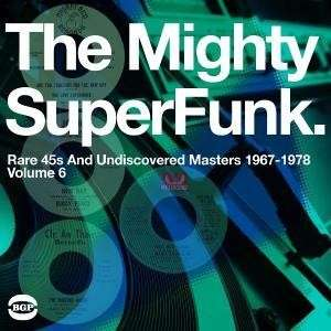 Mighty Super Funk: Rare And Undiscovered Masters 1967-78 - V/A - Musik - ACE - 0029667519618 - November 4, 2008