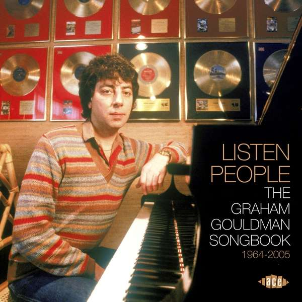 Listen People: The Graham Gouldman Songbook 1964-2005 - Various Artists - Musik - ACE RECORDS - 0029667077620 - December 8, 2017