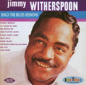 Sings The Blues Sessions - Jimmy Witherspoon - Musik - ACE - 0029667189620 - June 30, 2003