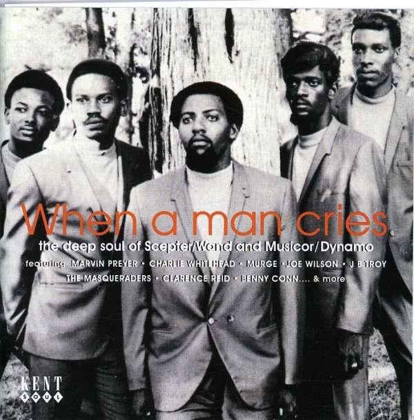 When A Man Cries - V/A - Musik - KENT - 0029667217620 - November 4, 1999