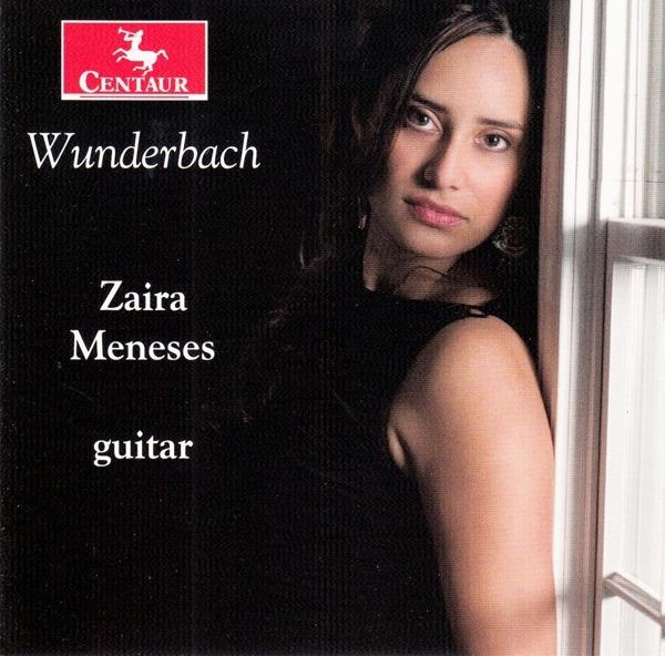 Wunderbach - Zaira Meneses - Musik - CENTAUR - 0044747367620 - 28. februar 2019