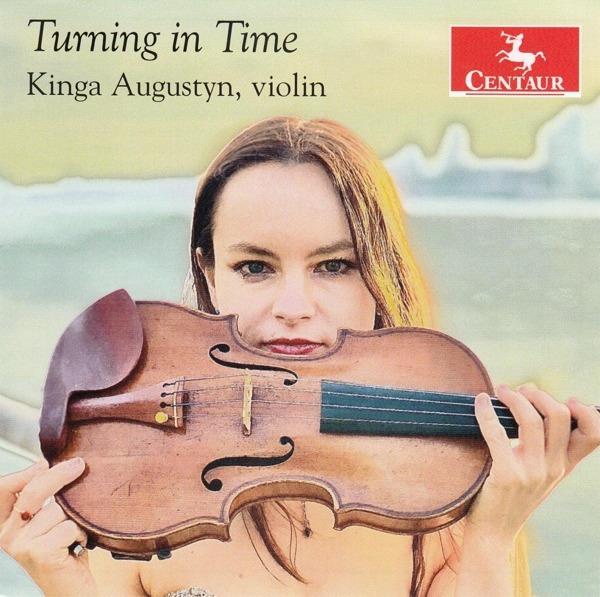 Turning in Time - Kinga Augustyn - Musik - CENTAUR - 0044747383620 - April 2, 2021