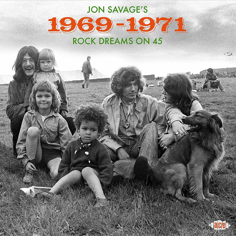 1969-1971 - Jon Savage's Dreams On 45 - Musik - ACE - 0029667096621 - November 1, 2019