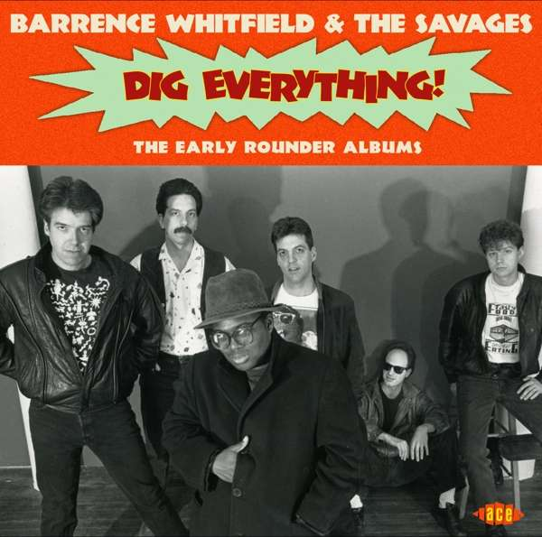 Dig Everything! - Whitfield, Barrence & The Savages - Musik - ACE - 0029667086622 - February 23, 2018