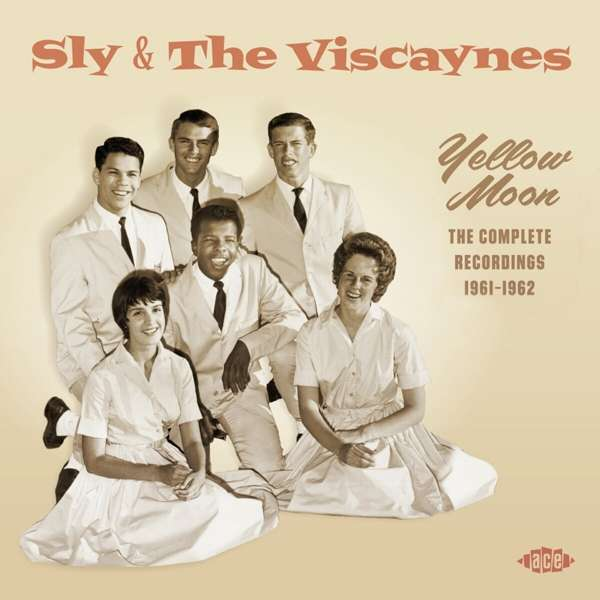 Yellow Moon - The Complete Recordings 1961-1962 - Sly & the Viscaynes - Musik - ACE - 0029667101622 - February 26, 2021