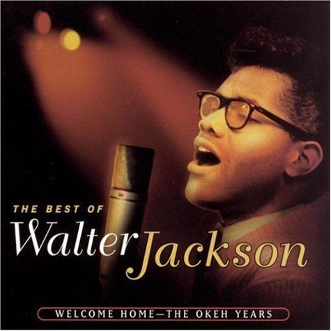 Welcome Home - Walter Jackson - Musik - KENT - 0029667226622 - November 2, 2006