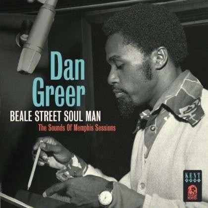 Beale Street Soul Man - Dan Greer - Musik - KENT SOUL - 0029667239622 - June 6, 2013