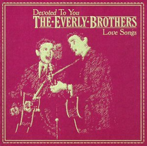 Love Songs - Everly Brothers - Musik - OUTSIDE MUSIC - 0030206609622 - February 8, 2000