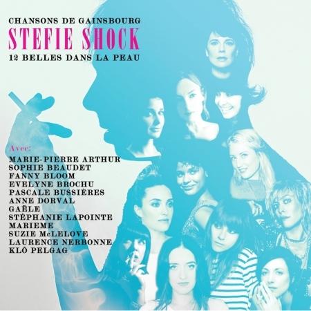 12 Belles Dans La Peau - Stefie Shock - Musik - COYOTE - 0619061461622 - February 26, 2016