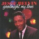 Goodnight My Love - Jesse Belvin - Musik - ACE - 0029667133623 - January 27, 1992