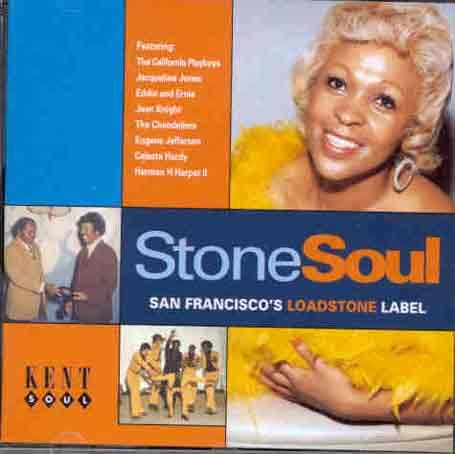 Stone Soul: San FRANCISCO'S LOADSTONE LABEL - V/A - Musik - KENT - 0029667216623 - April 5, 1999