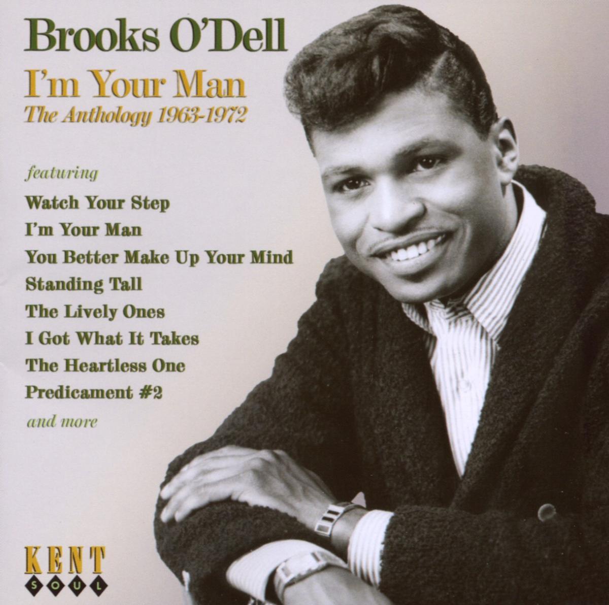 I'm Your Man - Brooks O'dell - Musik - KENT SOUL - 0029667229623 - April 3, 2008