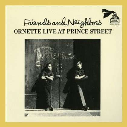 Friends And Neighbours - Ornette Coleman - Musik - BGP - 0029667526623 - July 4, 2013
