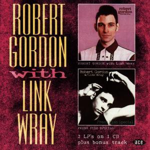 Robert Gordon With L - Gordon & Wray - Musik - ACE RECORDS - 0029667165624 - June 30, 1997