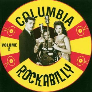 Columbia Rockabilly 2 - Various Artists - Musik - ACE RECORDS - 0029667178624 - November 27, 2000