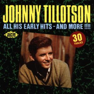 All His Early Hits & More - Johnny Tillotson - Musik - ACE - 0029667194624 - June 30, 1963