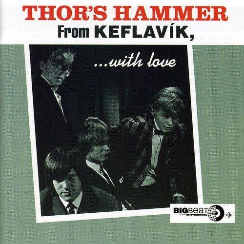 From Keflavik With Love - Thor's Hammer - Musik - BIG BEAT - 0029667420624 - November 15, 2001