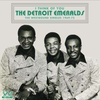 I Think Of You: The Westbound Singles 1969-75 - Detroit Emeralds - Musik - WESTBOUND - 0029667085625 - October 13, 2017
