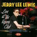 Live At The Vapors Club - Jerry Lee Lewis - Musik - ACE - 0029667132626 - June 30, 1990