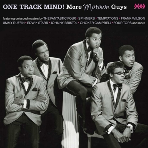 One Track Mind! More Motown Guys - V/A - Musik - KENT DANCE - 0029667244626 - March 31, 2016