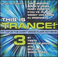 This Is Trance! 3 - V/A - Musik - MVD - 0030206052626 - September 30, 2013