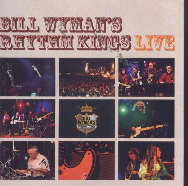 Rhythm Kings Live - Wyman,bill / Rhythm Kings - Musik - Fuel 2000 - 0030206151626 - November 15, 2005