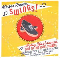 Mister Rogers Swings - Holly Yarbrough - Musik - VINTAGE - 0045507403626 - June 30, 1990