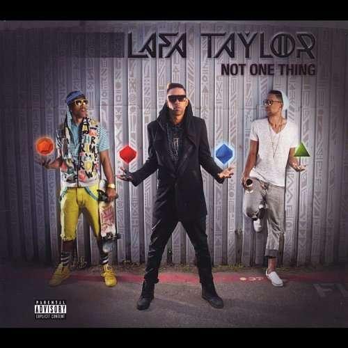 Not One Thing - Lafa Taylor - Musik -  - 0752423760626 - May 13, 2014
