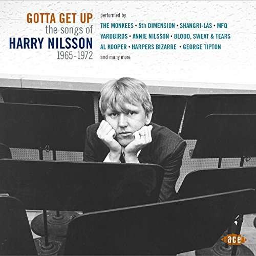 Gotta Get Up - Harry Nilsson - Musik - ACE - 0029667081627 - July 6, 2017