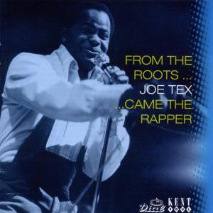 From The Roots Came The Rapper - Joe Tex - Musik - KENT - 0029667221627 - October 10, 2002
