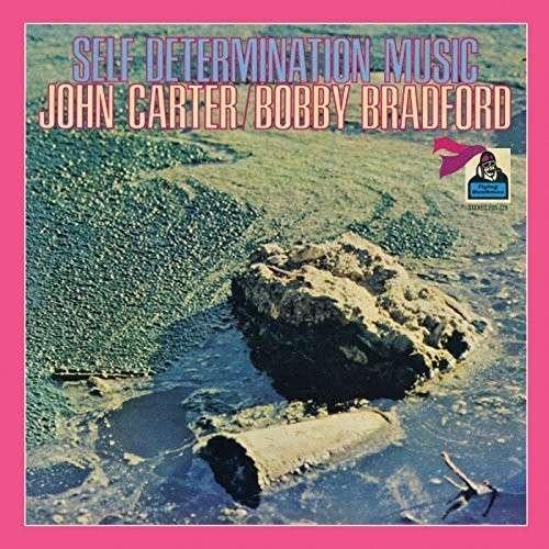 Self Determination Music - Carter, John / Bobby Bradford - Musik - BGP - 0029667528627 - February 26, 2015