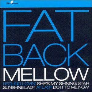 Mellow - Fatback - Musik - SOUTHBOUND - 0029667713627 - February 28, 2002