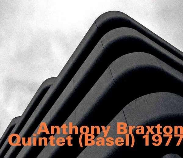Quintet (basel) 1977 - Anthony Braxton - Musik - HATOLOGY - 0752156067627 - March 9, 2017