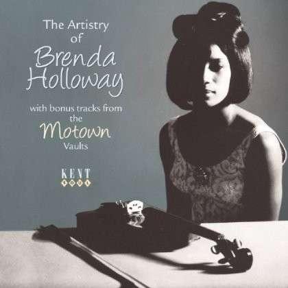 Artistry Of Brenda Holloway - Brenda Holloway - Musik - KENT SOUL - 0029667240628 - October 30, 2013
