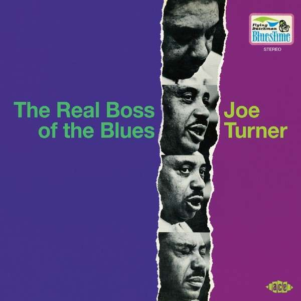 The Real Boss Of The Blues - Joe Turner - Musik - ACE RECORDS - 0029667058629 - March 31, 2014