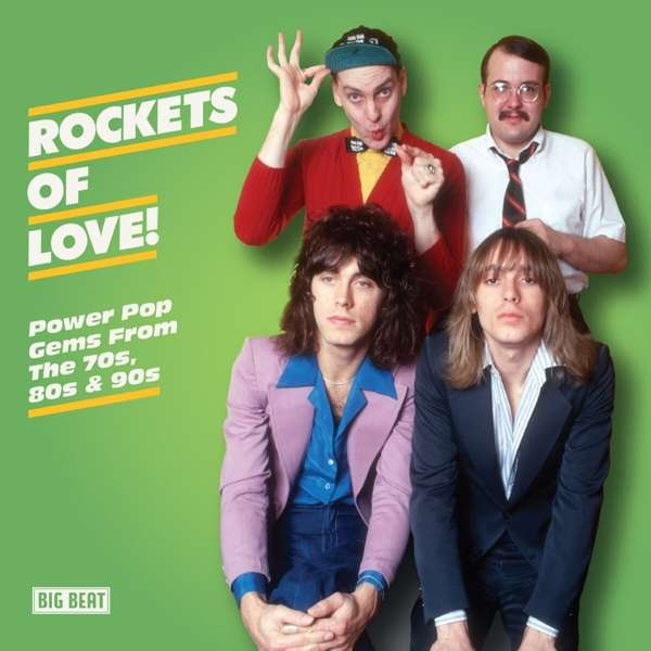 Rockets Of Love! Power Pop Gems From The 70S. 80s & 90s - Various Artists - Musik - BIG BEAT - 0029667102629 - June 25, 2021