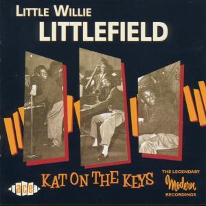 Kat On The Keys - Little Willi Littlefield - Musik - ACE - 0029667173629 - November 4, 1999