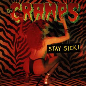 Stay Sick! - Cramps - Musik - BIG BEAT RECORDS - 0029667412629 - December 31, 1993