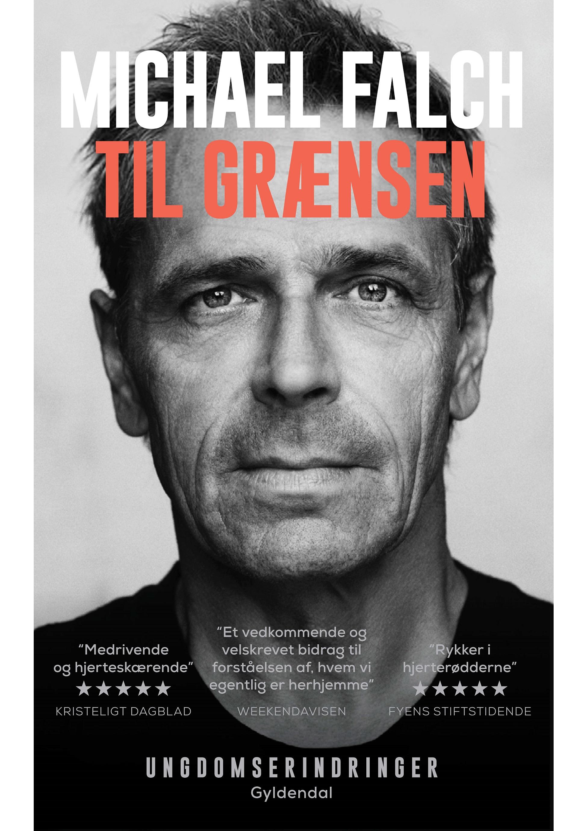 Til grænsen - Michael Falch - Bøger - Gyldendal - 9788702283648 - April 2, 2019