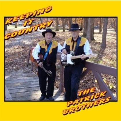 Keeping It Country - Patrick Brothers - Musik - Studio B Productions - 0029882560655 - March 11, 2013