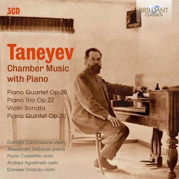Chamber Music with Piano - S. Taneyev - Musik - BRILLIANT CLASSICS - 5028421957661 - May 3, 2019