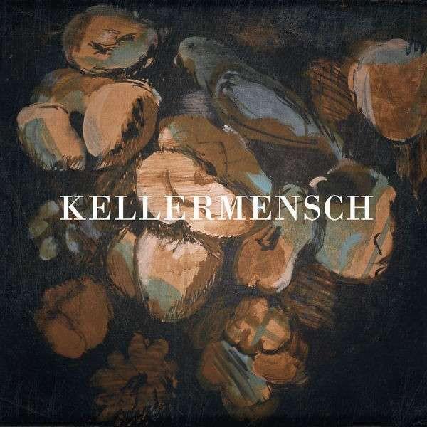 Kellermensch - Kellermensch - Musik -  - 0602438473663 - September 17, 2021