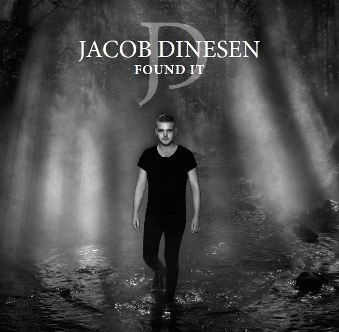 Found It - Jacob Dinesen - Musik - Universal Music - 0602577113666 - 16 november 2018
