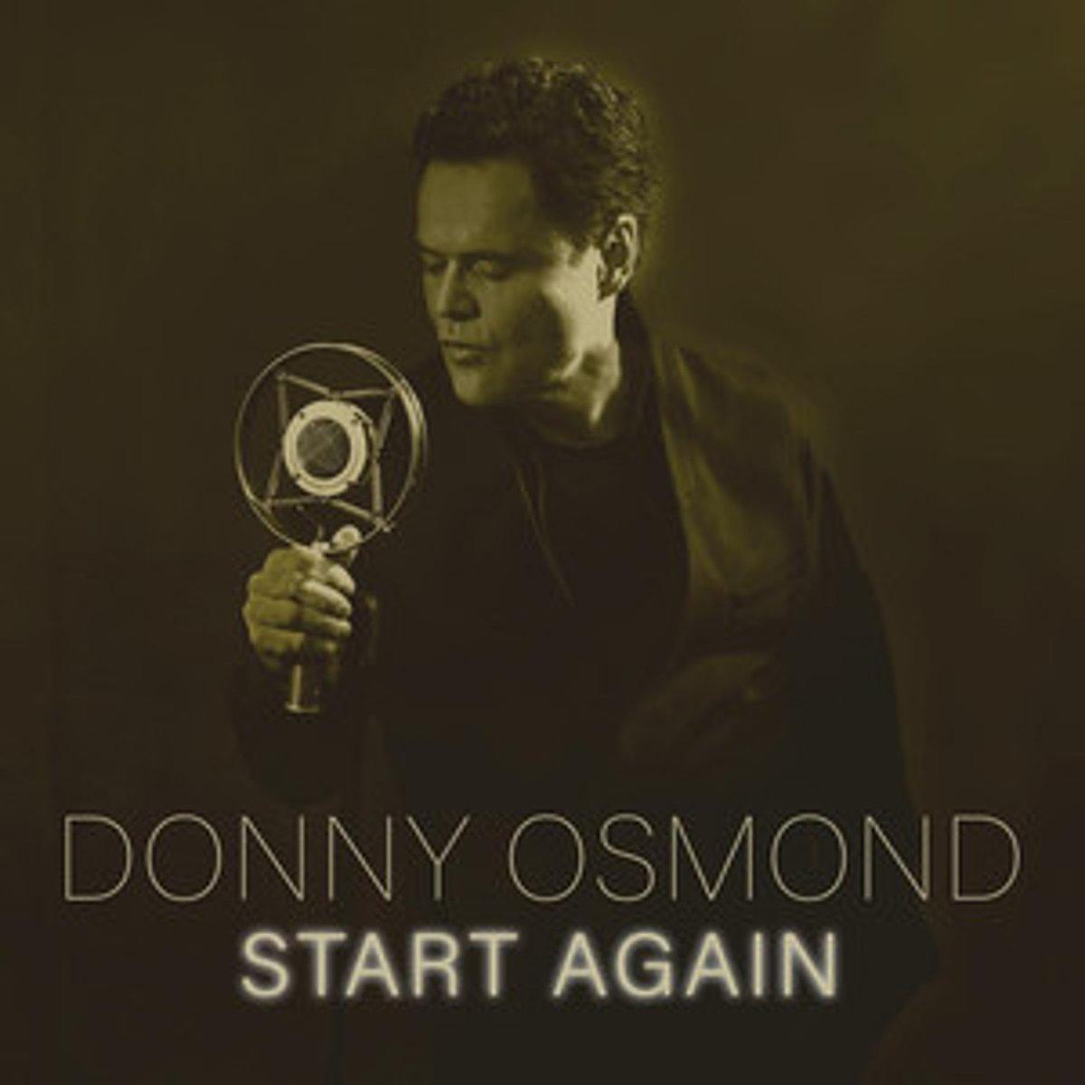 Start Again - Donny Osmond - Musik - BMG Rights Management LLC - 4050538707670 - September 10, 2021
