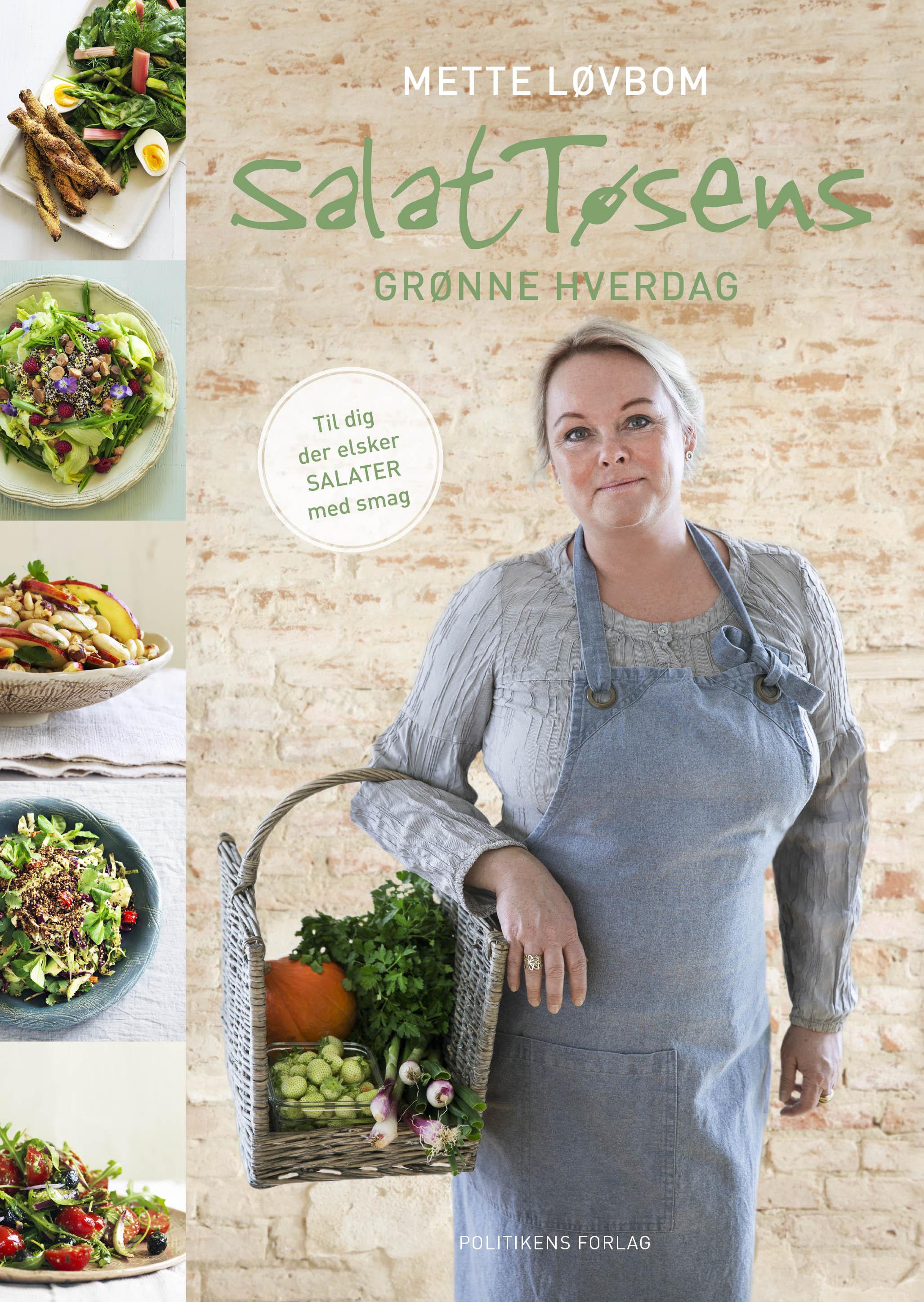 SalatTøsens grønne hverdag - Mette Løvbom - Bøger - Politikens Forlag - 9788740040678 - August 16, 2018