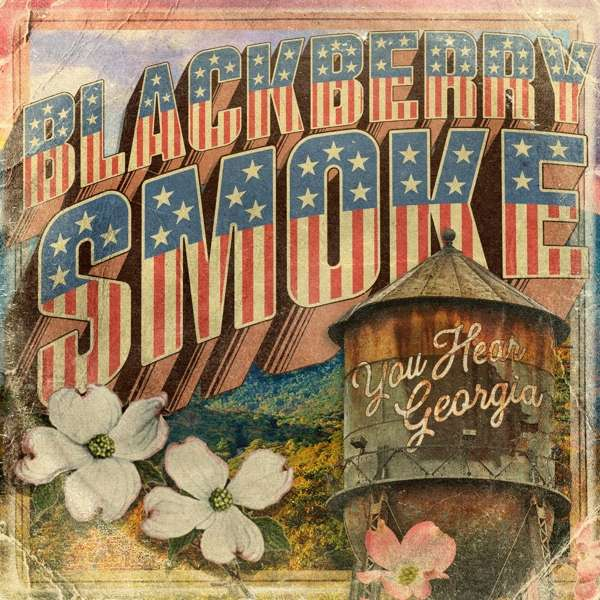 You Hear Georgia - Blackberry Smoke - Musik - POP - 0787790454687 - May 28, 2021